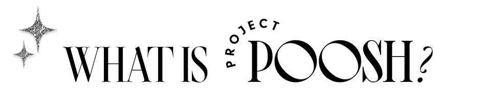 what is project poosh